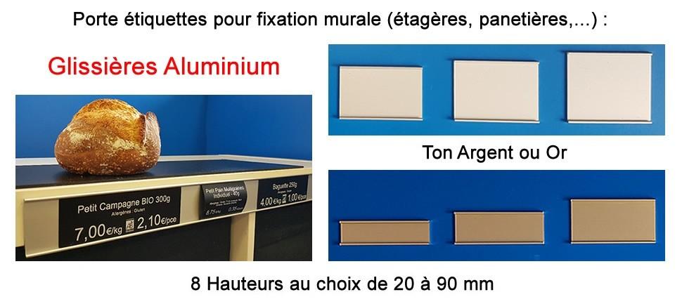 Mettez en valeur votre étiquetage avec les glissières aluminium - fixation murale!